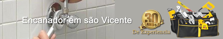 Encanador em São Vicente